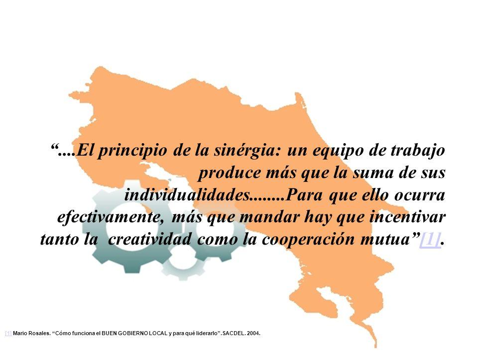....El principio de la sinérgia: un equipo de trabajo produce más que la suma de sus individualidades........Para que ello ocurra efectivamente, más que mandar hay que incentivar tanto la creatividad como la cooperación mutua [1].